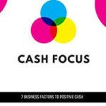 Cash focus